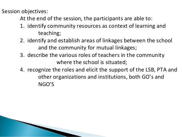 Session objectives:  At the end of the session, the participants are able to:  1. identify community resources as context ...