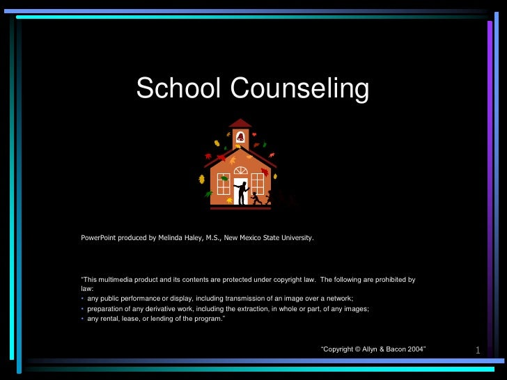 """School CounselingPowerPoint produced by Melinda Haley, M.S., New Mexico State University.""""This multimedia product and its ..."""