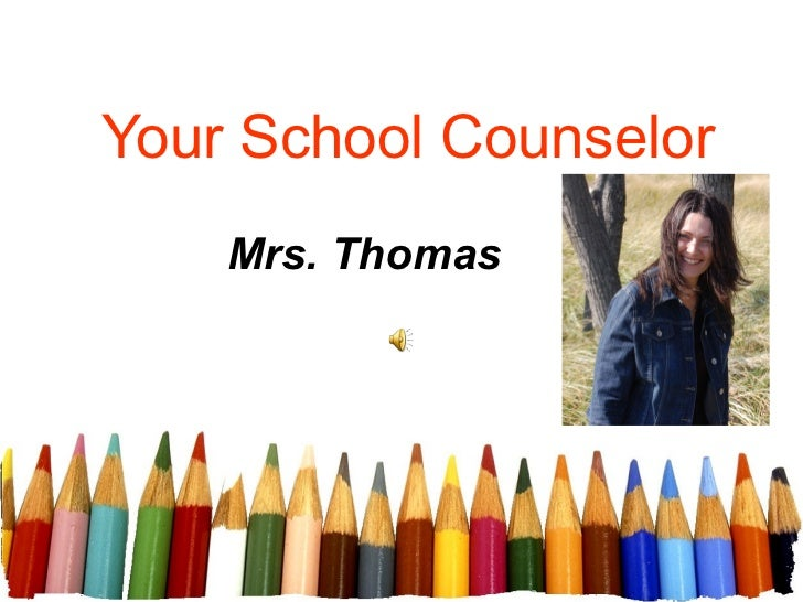 Your School Counselor    Mrs. Thomas