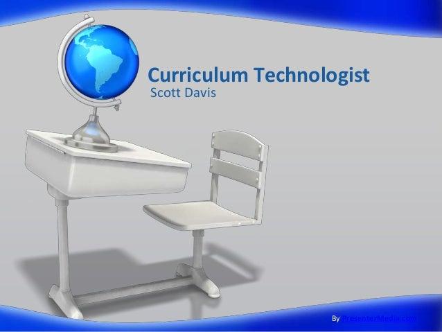 Curriculum Technologist Scott Davis By PresenterMedia.com