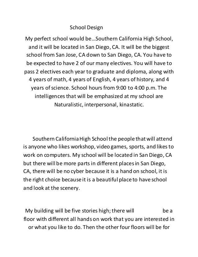 school design my perfect school would besouthern california high school