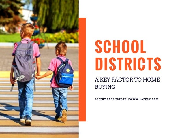 School districts a key factor in home buying - Factors to consider when buying a house ...