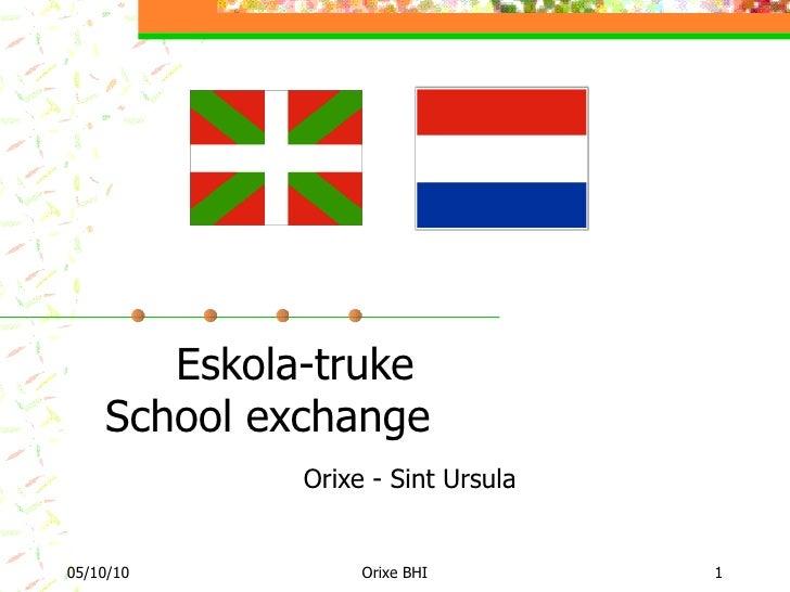 Eskola-truke School exchange Orixe - Sint Ursula