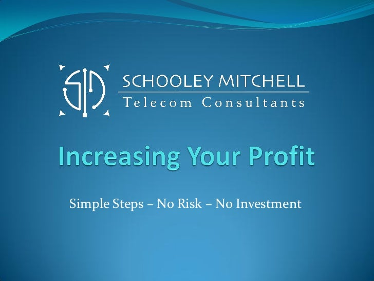 Simple Steps – No Risk – No Investment