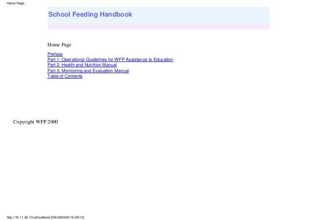 Home Page  School Feeding Handbook  Home Page Preface Part 1: Operational Guidelines for WFP Assistance to Education Part ...