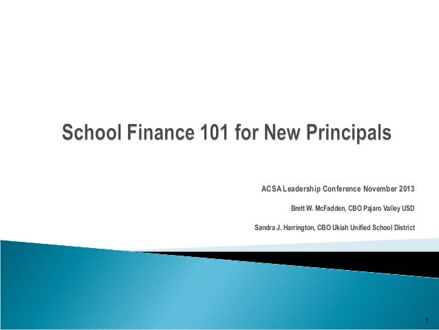 School finance 101 for new principals acsa leadership conference no…