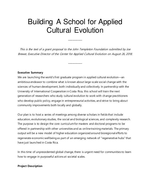 Building A School for Applied Cultural Evolution ————— This is the text of a grant proposal to the John Templeton Foundati...
