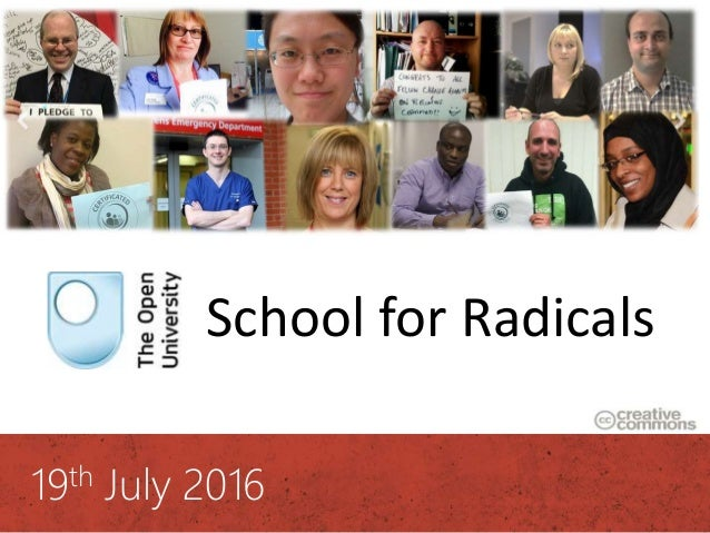 #OUSR 19th July 2016 School for Radicals