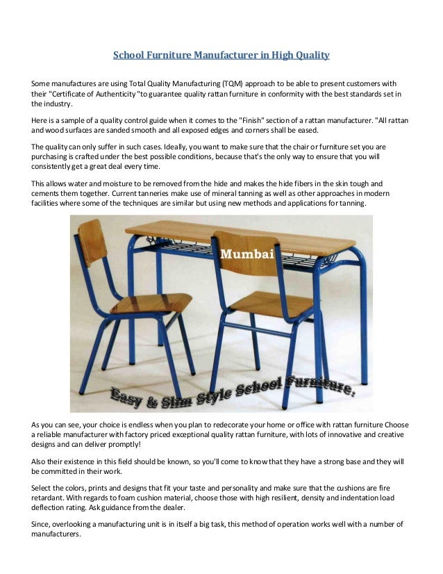 School Furniture Manufacturer in High QualitySome manufactures are using Total Quality Manufacturing (TQM) approach to be ...