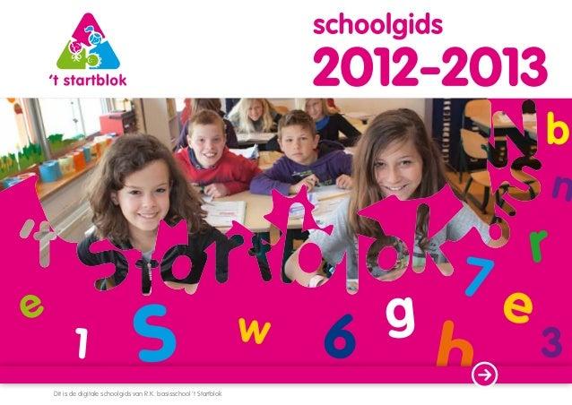 Dit is de digitale schoolgids van R.K. basisschool 't Startblok