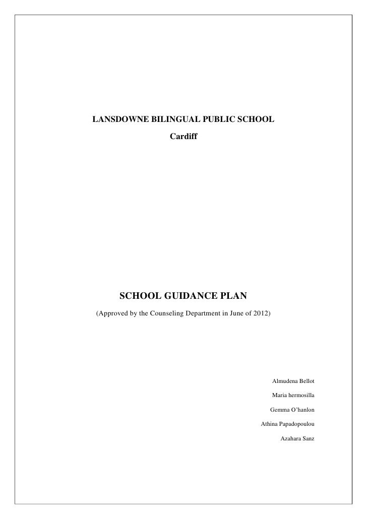 LANSDOWNE BILINGUAL PUBLIC SCHOOL                       Cardiff       SCHOOL GUIDANCE PLAN(Approved by the Counseling Depa...