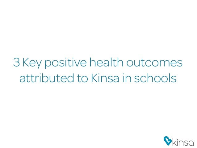 3 Key positive health outcomes attributed to Kinsa in schools