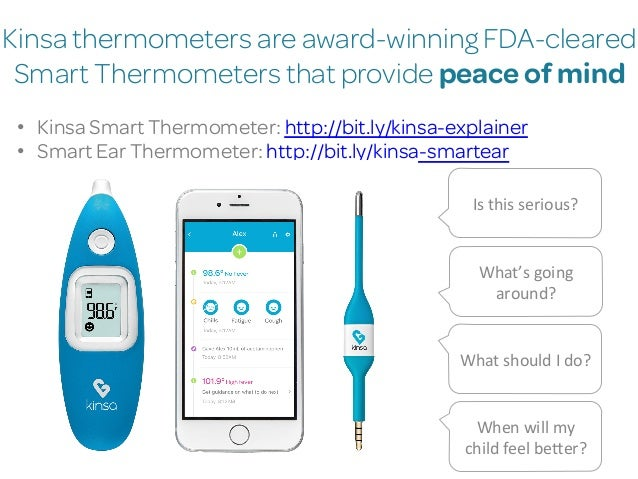 Kinsa thermometers are award-winning FDA-cleared Smart Thermometers that provide peace of mind • Kinsa Smart Thermometer:...