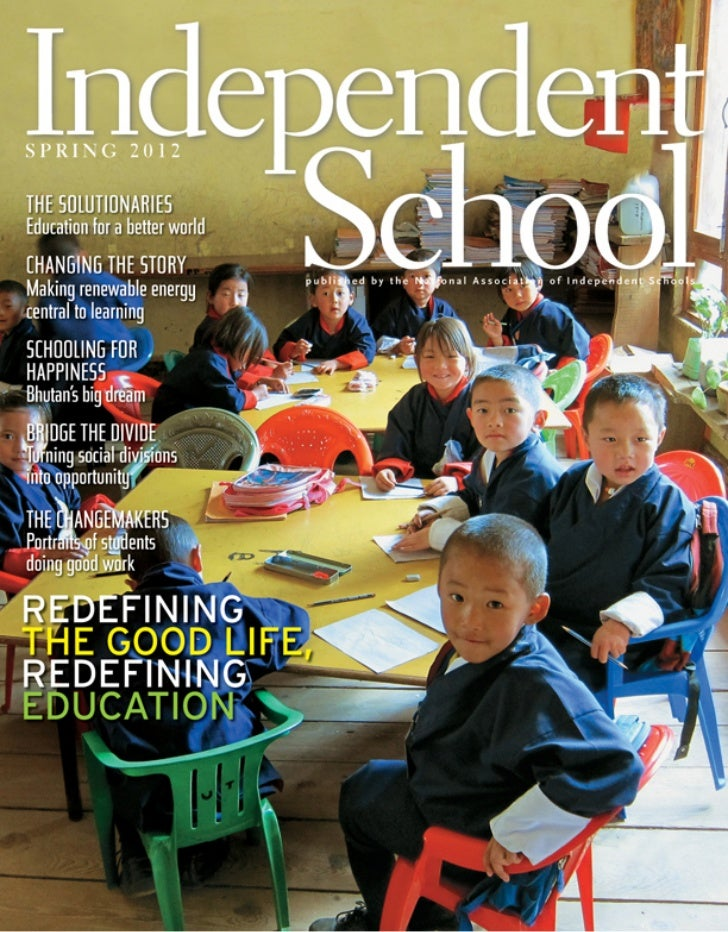 r e d e fining education              The Global Schoolhouse            S chooling for            H appiness             B...