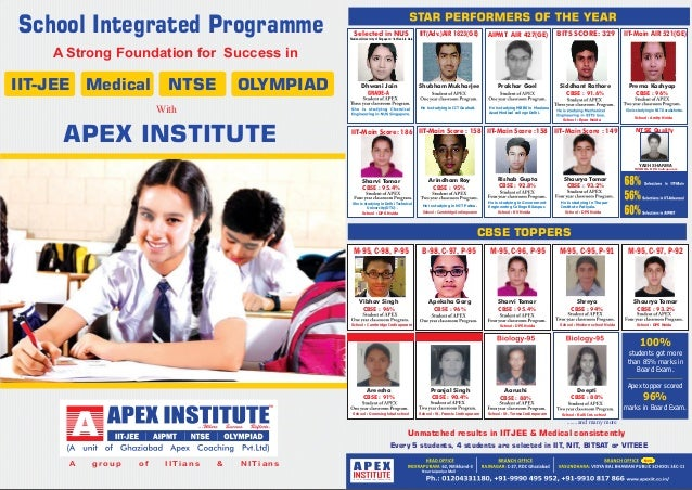 School Integrated Programme A Strong Foundation for Success in IIT-JEE Medical NTSE OLYMPIAD APEX INSTITUTE With A g r o ...
