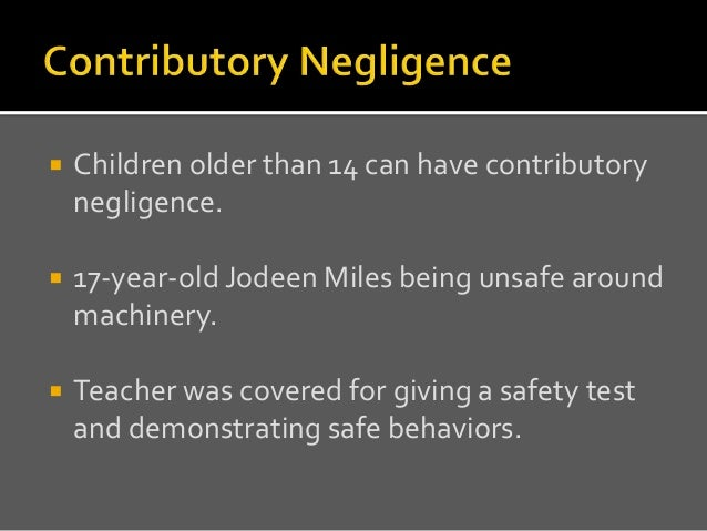 an analysis of the contributory negligence defence Defenses to negligence the default defense to negligence on the if directed in any given question to apply contributory negligence, the analysis is.