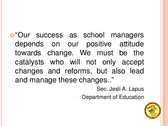 school leadership Educational leadership is usually the responsibility of school administrators and principals, who strive to create positive change in educational policy and processes read on to learn more about this position and the opportunities available in this field schools offering education - organizational.