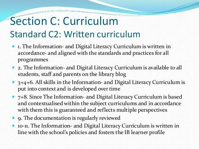 Section C: CurriculumStandard C2: Written curriculum 1. The Information- and Digital Literacy Curriculum is written in   ...