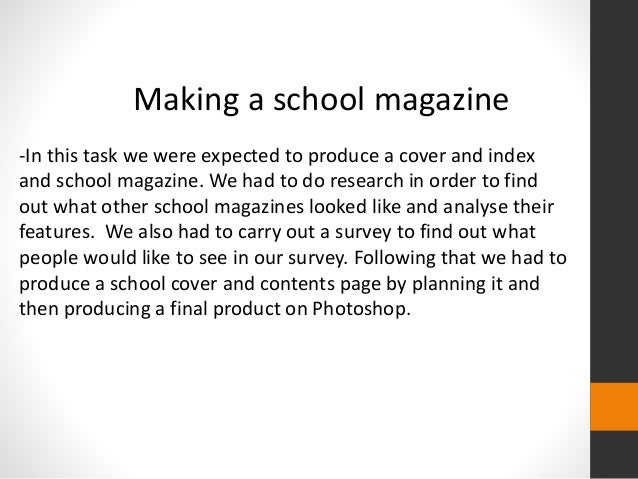 editorial for school magazine How to write magazine although syracuse university's si newhouse school of journalism required all magazine i was working as the associate editor.