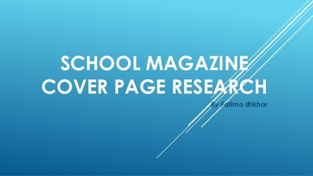School magazine cover page research