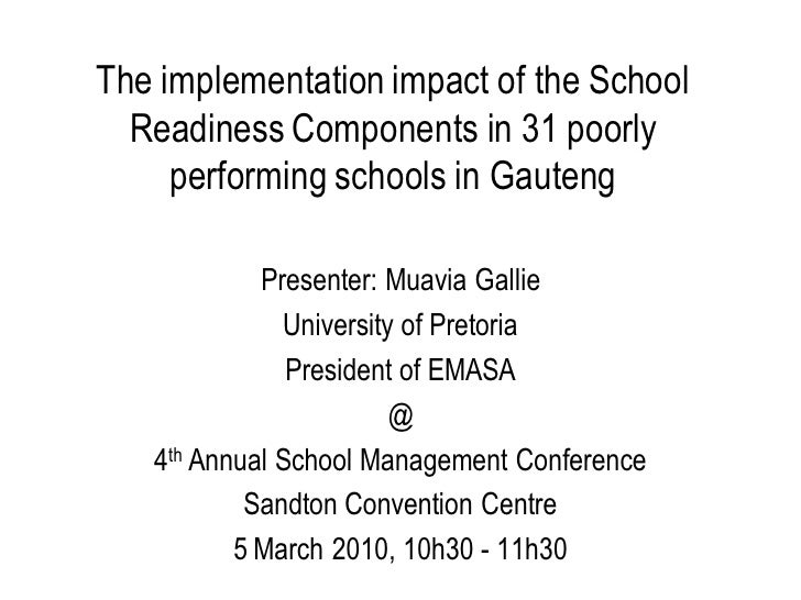 The implementation impact of the School   Readiness Components in 31 poorly      performing schools in Gauteng            ...