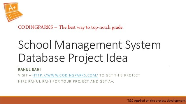 school management system project thesis Graduate student database project project, or thesis based ms degree the first is through a cookie management system.