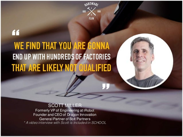 """WE FIND THAT YOU ARE GONNA END UP WITH HUNDREDSOF FACTORIES THAT ARE LIKELY NOT QUALIFIED """" """"SCOTT MILLER Formerly VP of E..."""