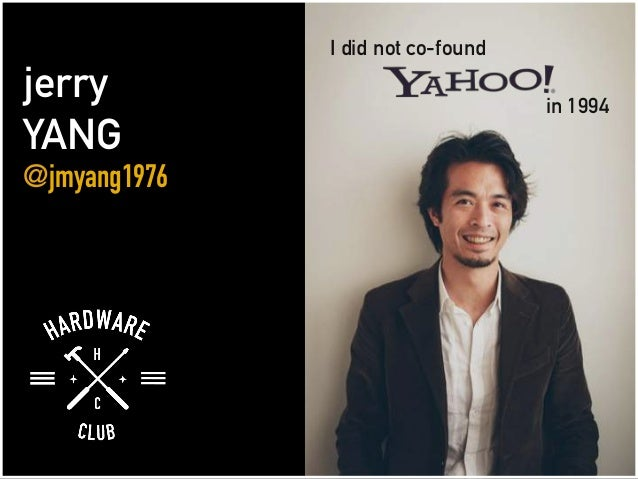 jerry YANG @jmyang1976 I did not co-found in 1994