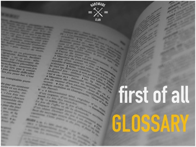 first of all GLOSSARY