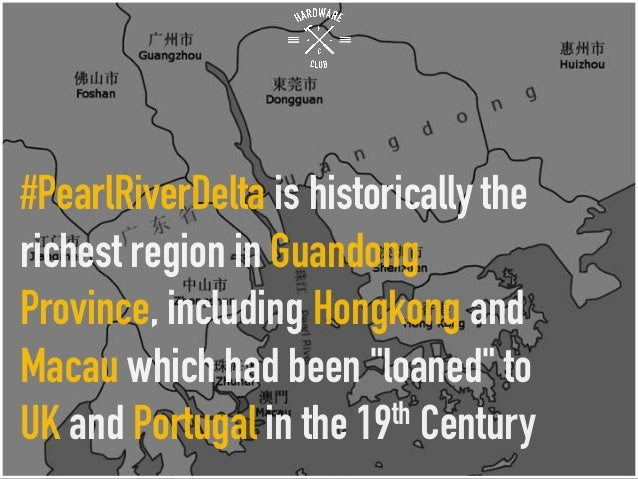 """#PearlRiverDelta is historically the richest region in Guandong Province, including Hongkong and Macau which had been """"loa..."""