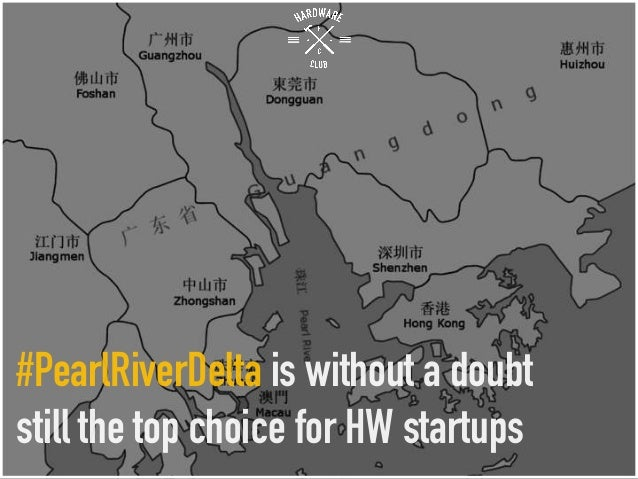 #PearlRiverDelta is without a doubt still the top choice for HW startups