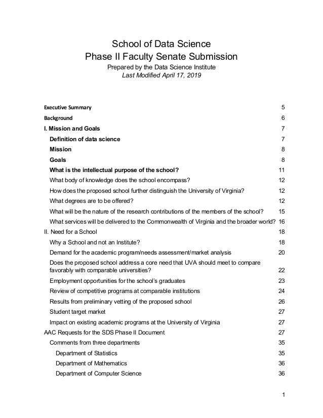 1 School of Data Science Phase II Faculty Senate Submission Prepared by the Data Science Institute Last Modified April 17,...