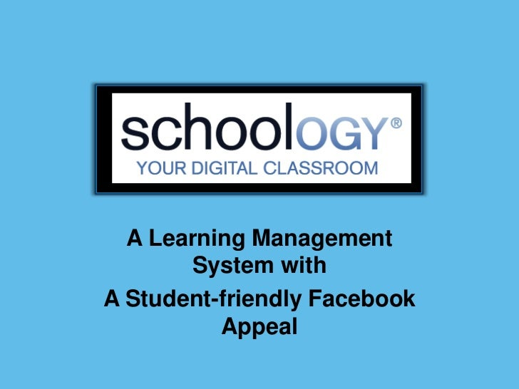Schoology powerpoint schoology powerpoint a learning management system witha student friendly facebook stopboris Image collections