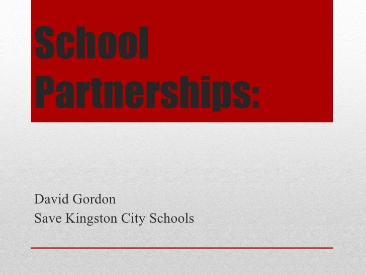 SchoolPartnerships:David GordonSave Kingston City Schools