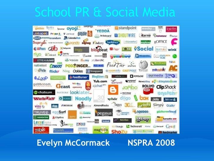 Evelyn McCormack NSPRA 2008 School PR & Social Media