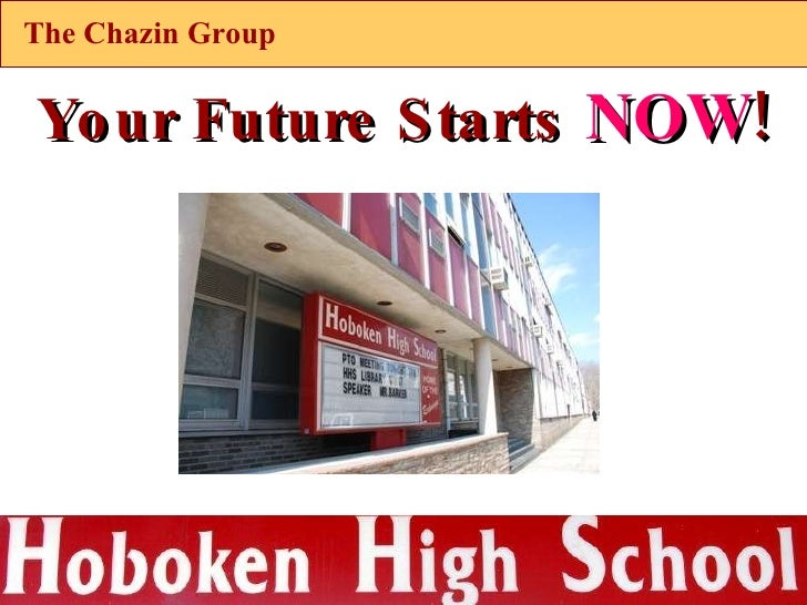 The Chazin Group Your Future Starts  NOW !