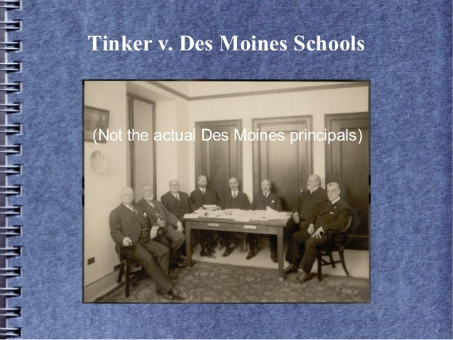 account of the tinker v des moines school district Opinion for tinker v des moines independent community school dist, 258 f supp 971 — brought to you by free law project, a non-profit dedicated to creating high quality open legal information.
