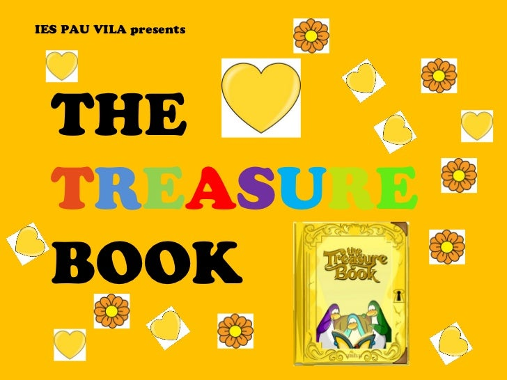 IES PAU VILA presents THE  T R E A S U R E  BOOK