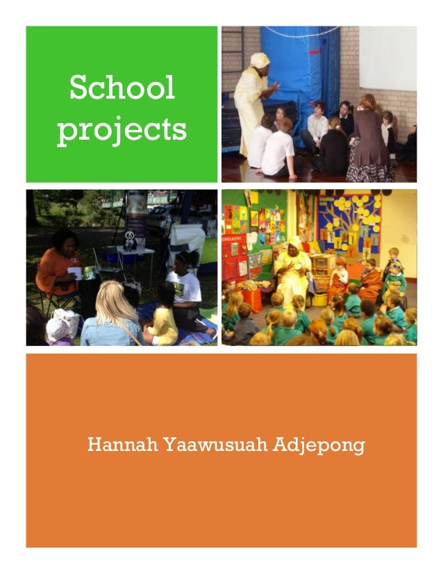 School projects Hannah Yaawusuah Adjepong