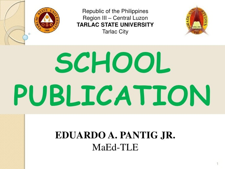 Republic of the Philippines       Region III – Central Luzon     TARLAC STATE UNIVERSITY              Tarlac City  SCHOOLP...