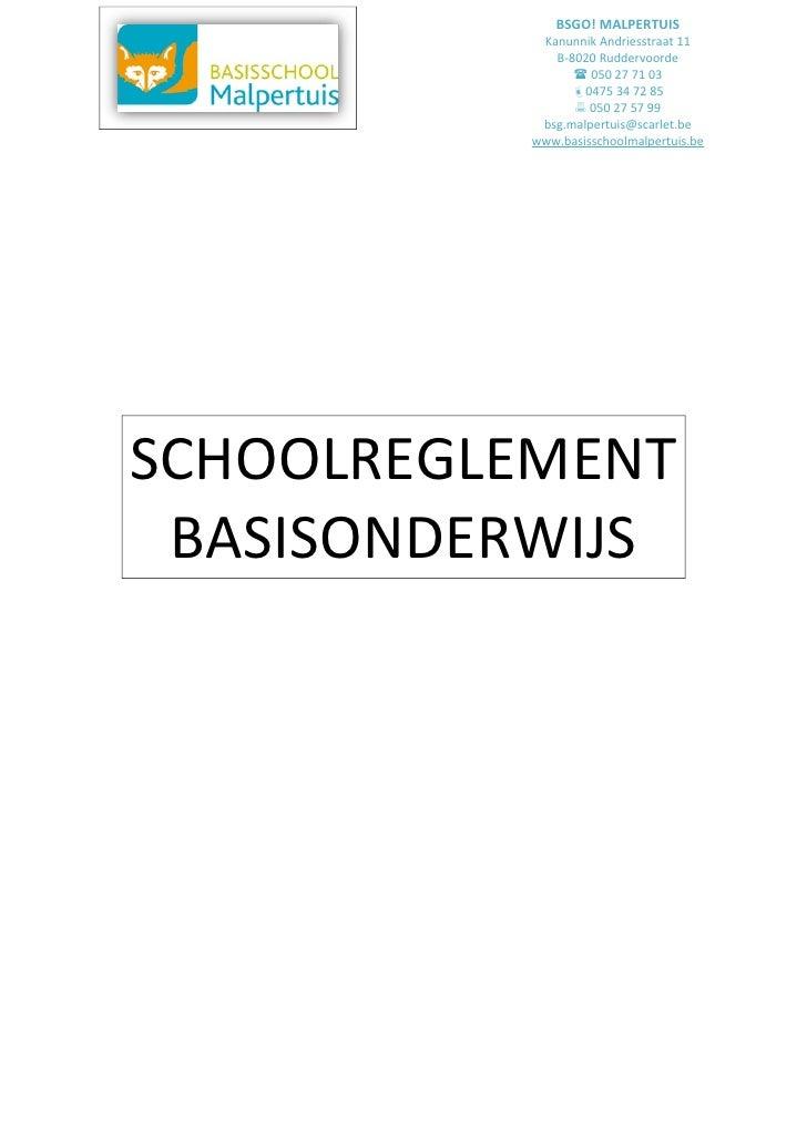 BSGO! MALPERTUIS            Kanunnik Andriesstraat 11              B-8020 Ruddervoorde                  050 27 71 03     ...