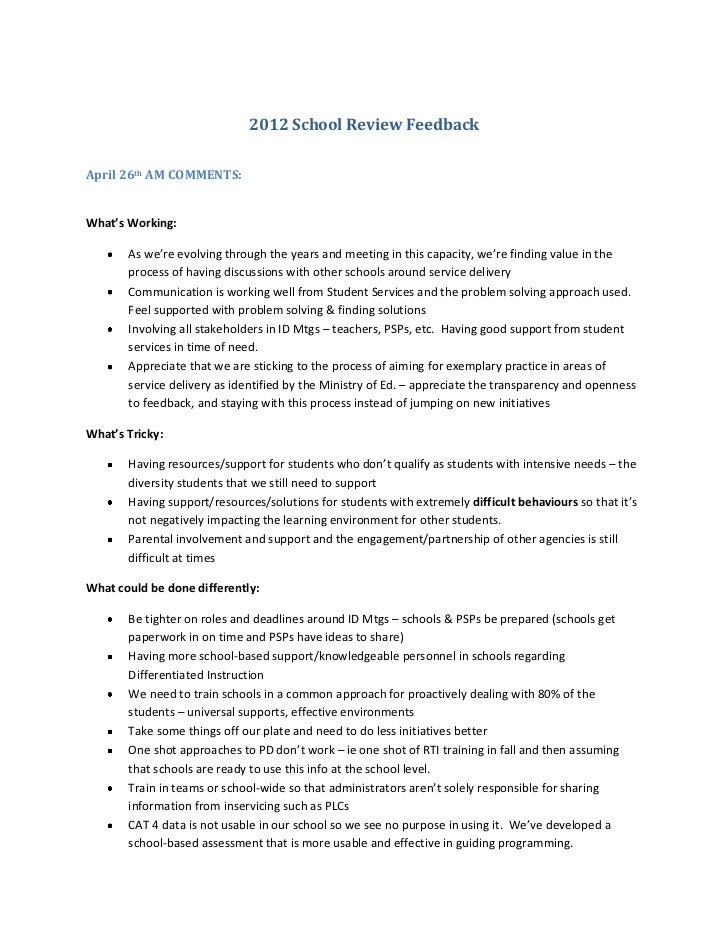 2012 School Review FeedbackApril 26th AM COMMENTS:What's Working:       As we're evolving through the years and meeting in...