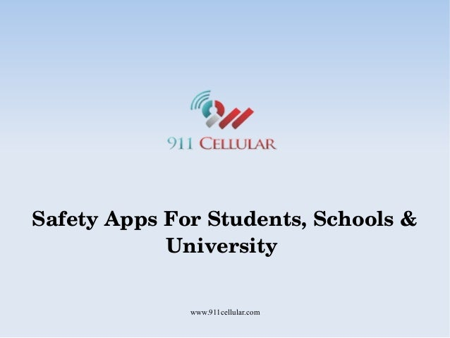 www.911cellular.com Safety Apps For Students, Schools &  University