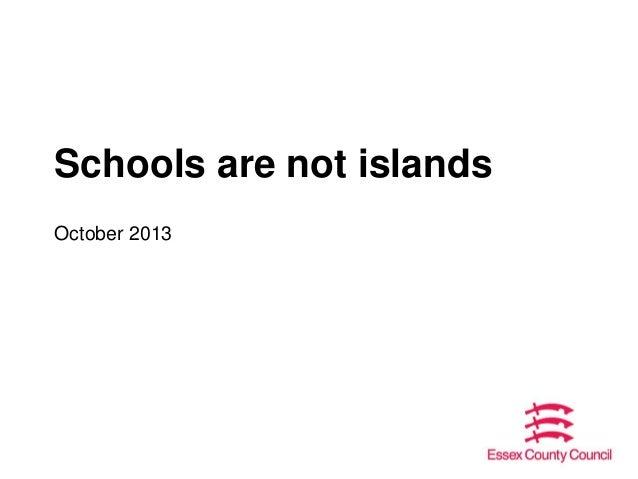 Schools are not islands October 2013