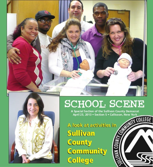 A look at activities inSullivanCountyCommunityCollegeA look at activities inSullivanCountyCommunityCollegeA Special Sectio...