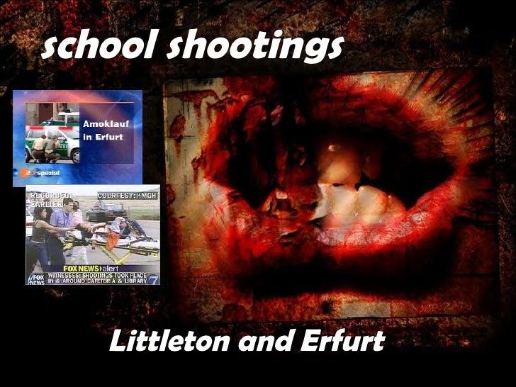 Littleton and Erfurt school shootings