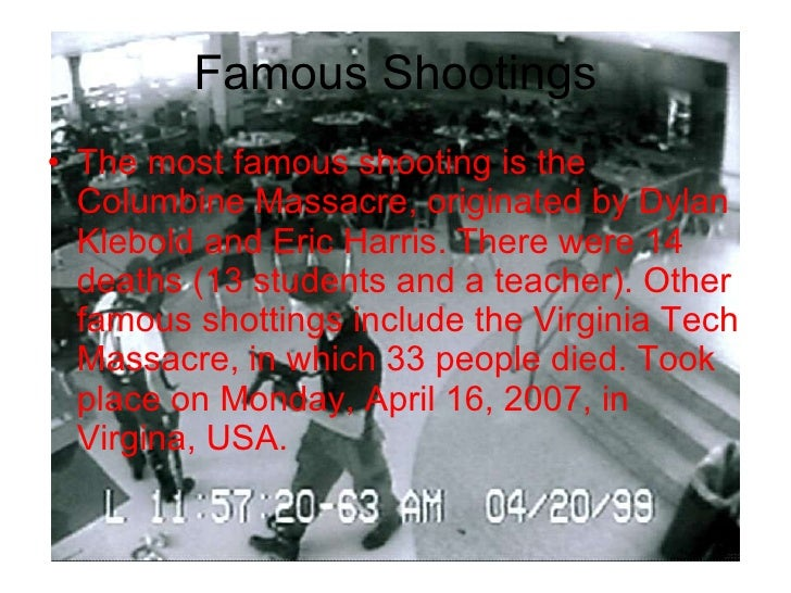 an introduction to the causes for the columbine and virginia tech massacres Columbine school shooting: a day we will never forget april 20th, 1999 the bombs also show evidence that the boys were just trying to cause chaos.