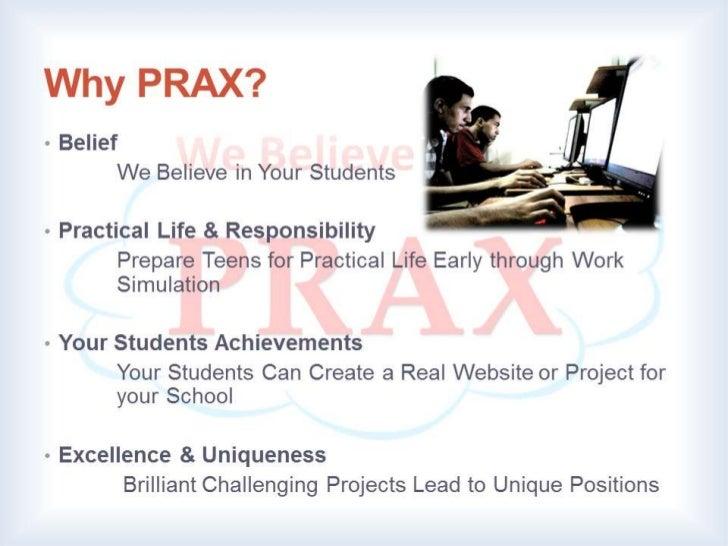 PRAX Schools Program Slide 2