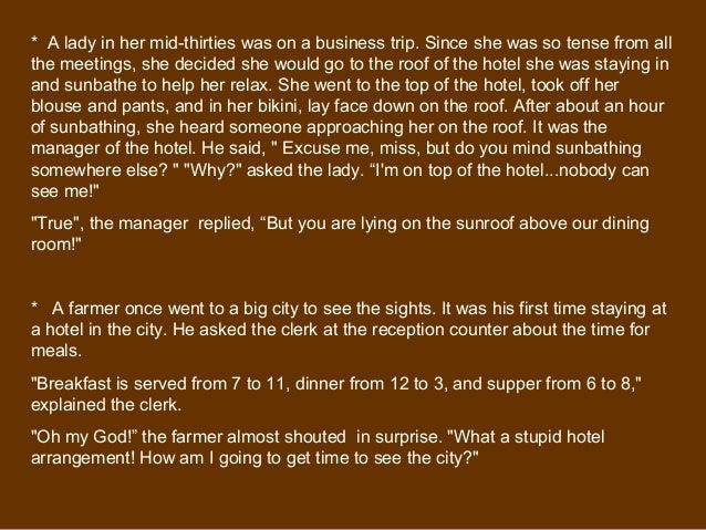 School Stories * Travel Tales * Hotel Happenings