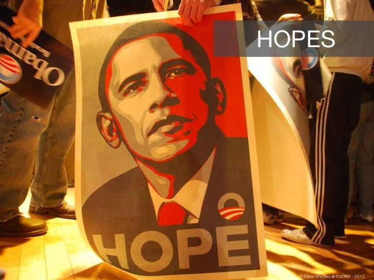 HOPES  © Steve Rhodes @ FLICKR - 2010